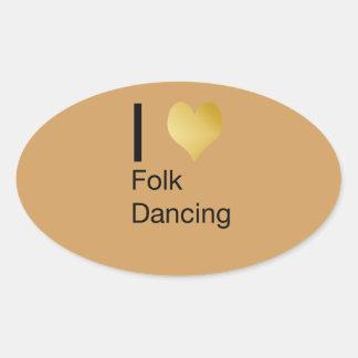 Playfully Elegant I Heart Folk Dancing Oval Sticker