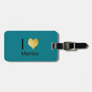 Playfully Elegant I Heart Mambo Luggage Tag