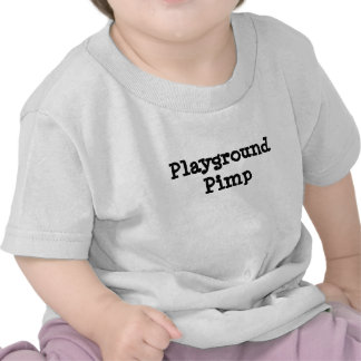 Playground Pimp T Shirts