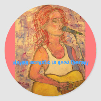 playing acoustic is good therapy classic round sticker