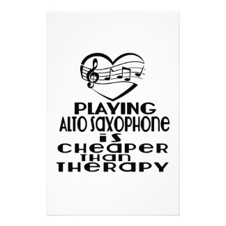 Playing Alto Saxophone Is Cheaper Than Therapy Stationery