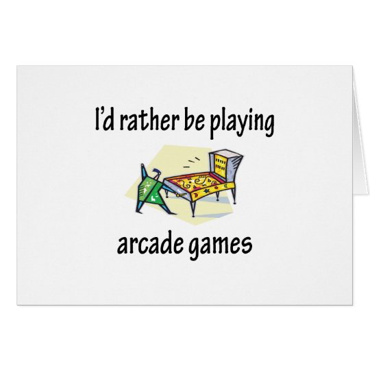 Playing Arcade Games Card
