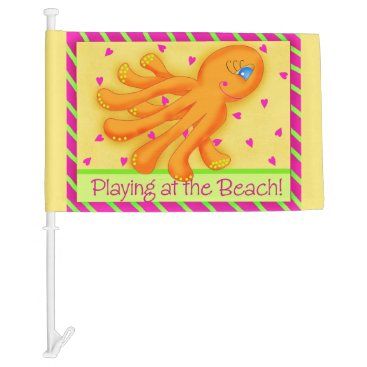 Beach Themed Playing at the Beach Whimsy Octopus Yellow Orange Car Flag