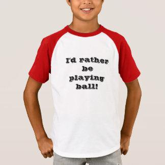 """Playing Ball"" Funny Shirt"