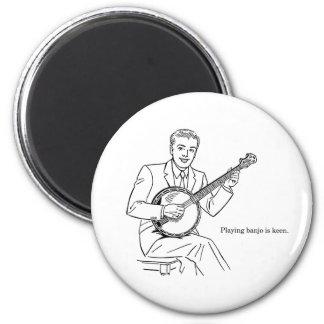 Playing Banjo Is Keen Fridge Magnets