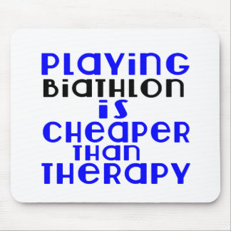 Playing Biathlon Cheaper Than Therapy Mouse Pad