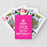[Crown] keep calm it's your 30th birthday  Playing Cards