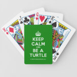 [Crown] keep calm and be a turtle  Playing Cards