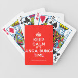 [Crown] keep calm it's bunga bunga time  Playing Cards
