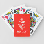 [Crown] f*#k calm today is result  Playing Cards