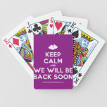 [Two hearts] keep calm and we will be back soon  Playing Cards
