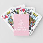 [Dancing crown] bly kalm en wees n *drama queen*  Playing Cards