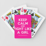 keep calm and fight like a girl  Playing Cards