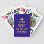 [Two hearts] keep calm cuse i love my bubbies  Playing Cards