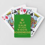 [Crown] bly kalm en wees n 100% boeremeisie  Playing Cards