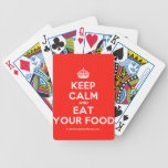 [Crown] keep calm and eat your food  Playing Cards