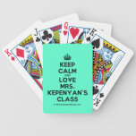 [Crown] keep calm and love mrs. kepenyan's class  Playing Cards