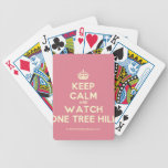 [Crown] keep calm and watch one tree hill  Playing Cards