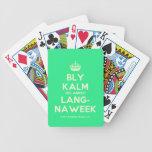 [Crown] bly kalm dis amper lang- naweek  Playing Cards