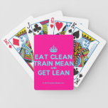 [Crown] eat clean train mean and get lean  Playing Cards