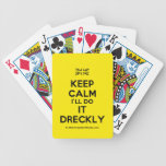 [UK Flag] keep calm i'll do it dreckly  Playing Cards