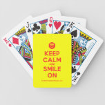 [Smile] keep calm and smile on  Playing Cards