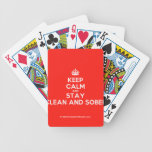 [Crown] keep calm and stay clean and sober  Playing Cards