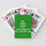 [Dancing crown] keep calm but your girlf's still on my line  Playing Cards