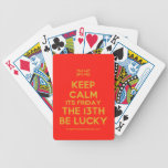 [UK Flag] keep calm its friday the 13th be lucky  Playing Cards