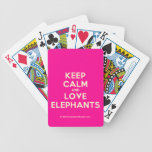 keep calm and love elephants  Playing Cards