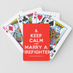 [Campfire] keep calm and marry a firefighter  Playing Cards