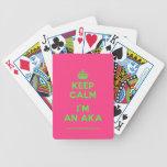 [Crown] keep calm i'm an aka  Playing Cards