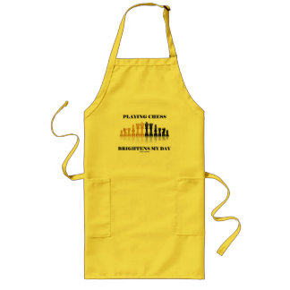 Playing Chess Brightens My Day (Reflective Chess) Long Apron