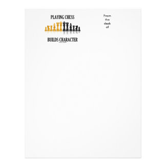 Playing Chess Builds Character (Reflective Chess) Letterhead