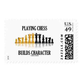 Playing Chess Builds Character (Reflective Chess) Stamp