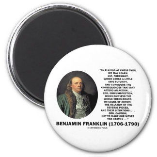 Playing Chess Caution Benjamin Franklin Quote 2 Inch Round Magnet