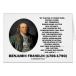 Playing Chess Caution Benjamin Franklin Quote Greeting Card