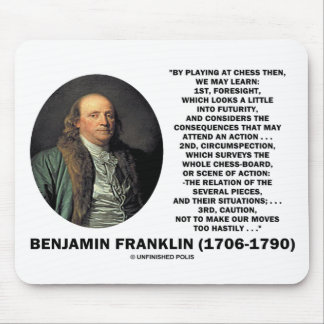 Playing Chess Caution Benjamin Franklin Quote Mousepad