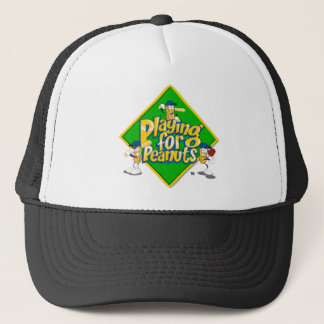 Playing for Peanuts Trucker Hat