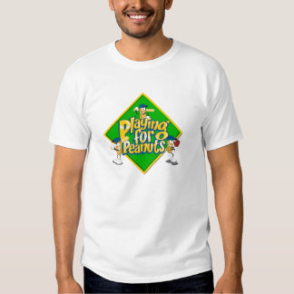 Playing for Peanuts White T-shirt