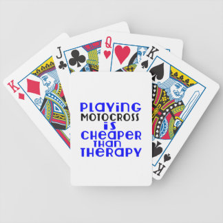 Playing Motocross Cheaper Than Therapy Bicycle Playing Cards