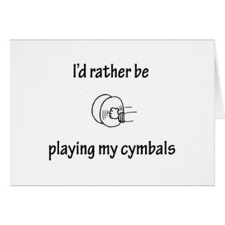 Playing My Cymbals Greeting Cards