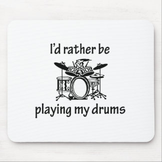 Playing My Drums Mouse Pad