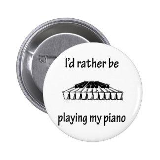 Playing My Piano Pinback Button