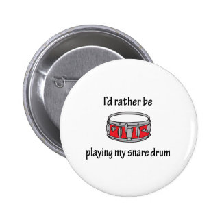 Playing My Snare Drum Pinback Buttons