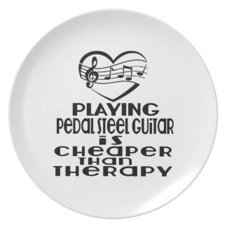 Playing Pedal Steel Guitar Is Cheaper Than Therapy Melamine Plate