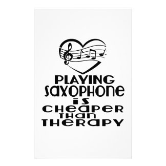 Playing Saxophone Is Cheaper Than Therapy Stationery
