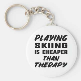 Playing Skiing is cheaper than therapy Keychain