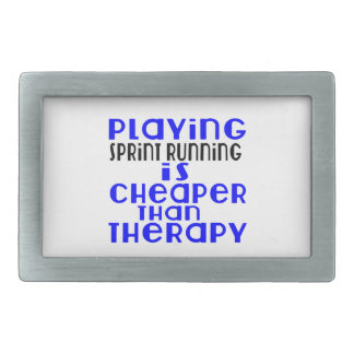 Playing Sprint Running Cheaper Than Therapy Rectangular Belt Buckle