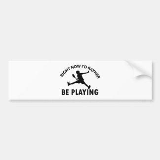 Playing  squash bumper sticker